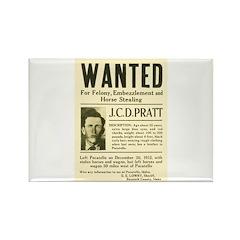 J. C. D. Pratt Wanted Rectangle Magnet