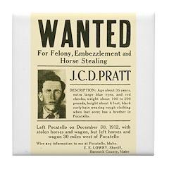 J. C. D. Pratt Wanted Tile Coaster