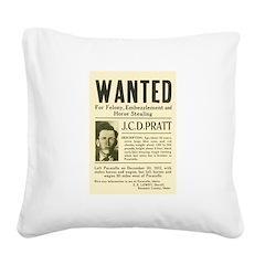 J. C. D. Pratt Wanted Square Canvas Pillow