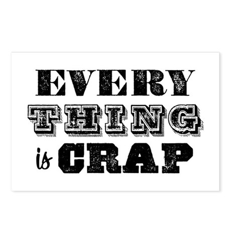 Everything is Crap Postcards (Package of 8)