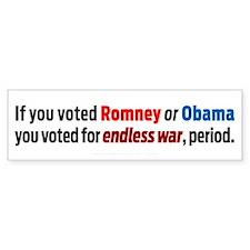 Voting for Endless War Bumper Sticker