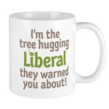 Tree Hugging Liberal Mug