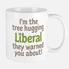 Tree Hugging Liberal Mug