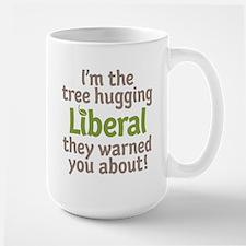 Tree Hugging Liberal Large Mug