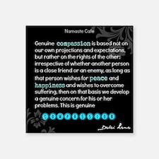 """Dalai Lama Compassion Quote Square Sticker 3"""" x 3"""""""