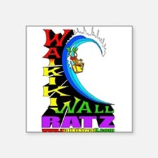 "Waikiki Wall Ratz Square Sticker 3"" x 3"""