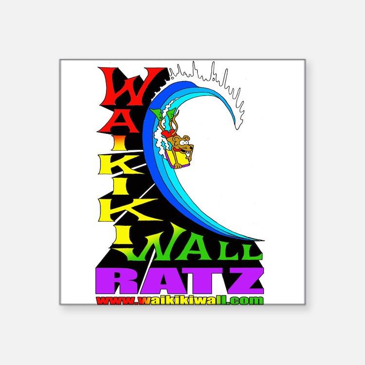 "Waikiki Wall Ratz Square Sticker 3"" x 3"""