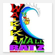 "Waikiki Wall Ratz Square Car Magnet 3"" x 3"""