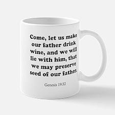 Genesis 19:32 Mug