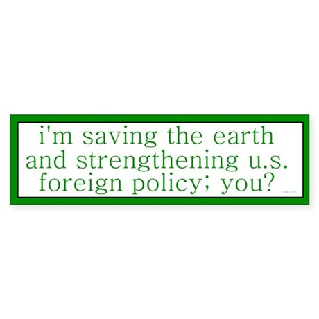 Saving the Earth Bumper Sticker