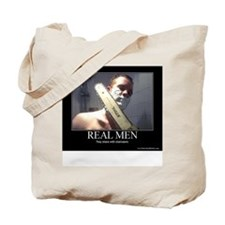 Real Men shave with chainsaw Tote Bag