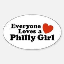 Everyone Loves a Philly Girl Oval Decal