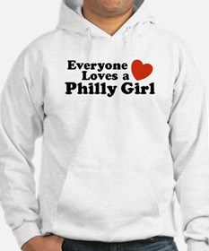 Everyone Loves a Philly Girl Hoodie