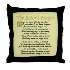 The Actor's Prayer Throw Pillow
