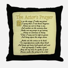The Actor's Prayer Throw Pillow