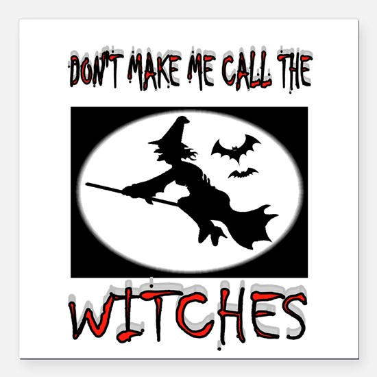"""WITCHES Square Car Magnet 3"""" x 3"""""""