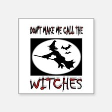 "WITCHES Square Sticker 3"" x 3"""