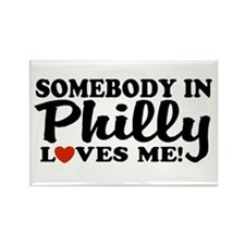 Somebody in Philly Loves Me Rectangle Magnet