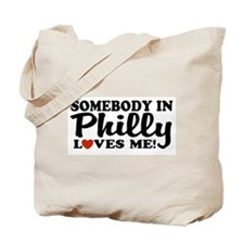 Somebody in Philly Loves Me Tote Bag