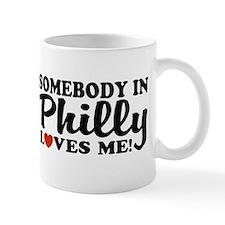 Somebody in Philly Loves Me Mug