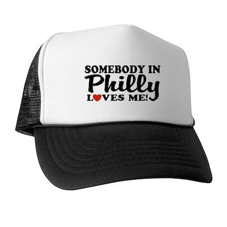 Somebody in Philly Loves Me Trucker Hat
