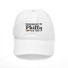 Somebody in Philly Loves Me Baseball Cap