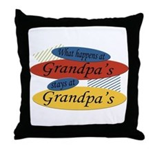 What Happens At Grandpa's Throw Pillow