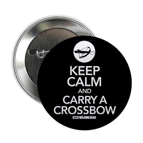 "Keep Calm Carry a Crossbow 2.25"" Button"