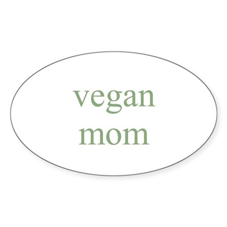 vegan mom Oval Sticker