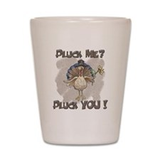 Pluck YOU 2000x2000.png Shot Glass