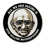 Gandhi All We Are Saying Round Car Magnet