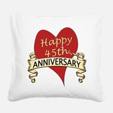 Cute 45th wedding anniversary Square Canvas Pillow