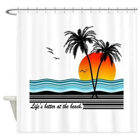 Better at the beach Shower Curtain