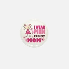 Wear Pink 4 Mom Mini Button (10 pack)