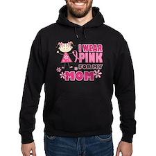 Wear Pink 4 Mom Hoody