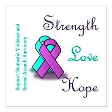 "Strength Love Hope Square Car Magnet 3"" x 3"""