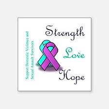 "Strength Love Hope Square Sticker 3"" x 3"""