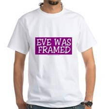 Eve Was Framed Tee