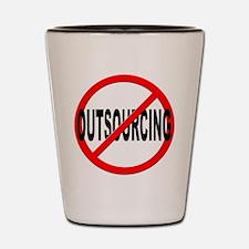 Anti / No Outsourcing Shot Glass