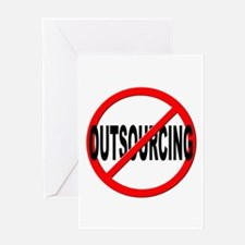 Anti / No Outsourcing Greeting Card