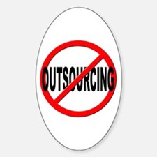 Anti / No Outsourcing Sticker (Oval)
