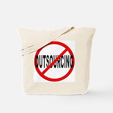 Anti / No Outsourcing Tote Bag