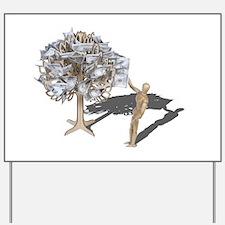 Taking Money from Money Tree Yard Sign