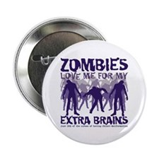 "Zombies Love Me 2.25"" Button"