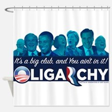 Oligarchy Shower Curtain