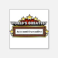 World's Greatest Account Executive Square Sticker