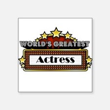 "World's Greatest Actress Square Sticker 3"" x 3"""