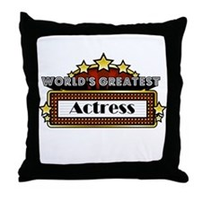 World's Greatest Actress Throw Pillow