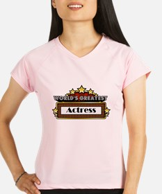 World's Greatest Actress Performance Dry T-Shirt