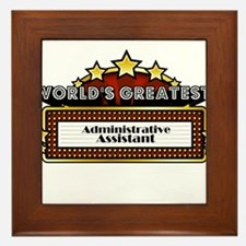 World's Greatest Administrative Assistant Framed T